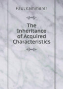 The Inheritance of Acquired Characteristics