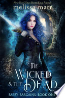 The Wicked   The Dead