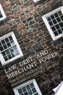 Law  Debt  and Merchant Power