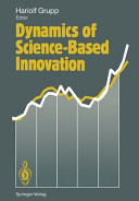 Dynamics of Science Based Innovation