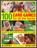 100 Card Games for All the Family