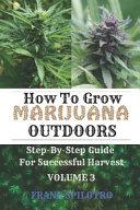 How to Grow Marijuana Outdoors