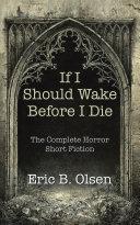 If I Should Wake Before I Die [Pdf/ePub] eBook