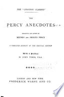The Percy Anecdotes, Collected and Ed. by Reuben and Sholto Percy [pseuds.]
