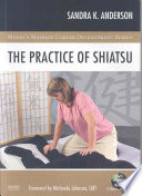 The Practice of Shiatsu