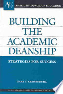 Building the Academic Deanship  : Strategies for Success
