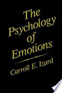 """""""The Psychology of Emotions"""" by Carroll E. Izard"""