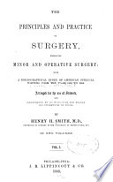 The Principles And Practice Of Surgery Embracing Minor And Operative Surgery V 1 Book PDF