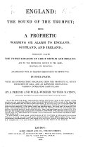 England: the sound of the Trumpet; being a prophetic warning or alarm to England, Scotland, and Ireland ... With an ... exhortation to repentance. In four parts; with an ... introductory discourse upon the ... Seven Churches of Asia, and an appendix ... By a Friend and Wellwisher to this Nation