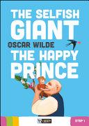 The Selfish Giant-The Happy Prince. Con CD Audio