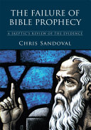 The Failure of Bible Prophecy