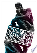 """""""History and Systems of Psychology"""" by James F. Brennan, Keith A. Houde"""