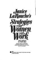 Janice LaRouche s Strategies for Women at Work