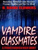 Vampire Classmates  A Transylvanica High Short