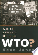 Who s Afraid of the WTO