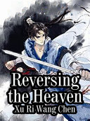 Reversing the Heaven