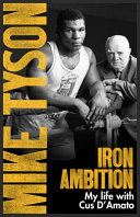 Iron Ambition by Mike Tyson