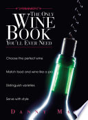 The Only Wine Book You ll Ever Need
