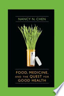Food Medicine And The Quest For Good Health Book PDF