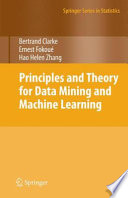 Principles And Theory For Data Mining And Machine Learning Book PDF