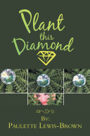 Plant This Diamond