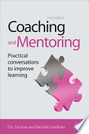 """Coaching and Mentoring: Practical Conversations to Improve Learning"" by Eric Parsloe, Melville Leedham"