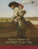 French Armies of the Thirty Years  War