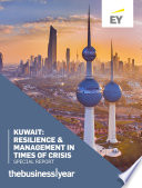 Special Report  Kuwait  Resilience   Management in Times of Crisis