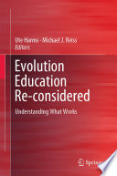 Evolution Education Re considered