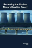 Reviewing The Nuclear Nonproliferation Treaty Book PDF