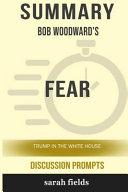 Summary  Bob Woodward s Fear  Trump in the White House