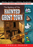Pdf The Mystery of the Haunted Ghost Town