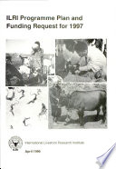 ILRI Programme Plan And Funding Request For 1997
