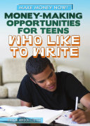 Money Making Opportunities for Teens Who Like to Write