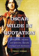 Oscar Wilde in Quotation