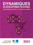 Pdf Dynamiques du développement en Afrique 2021 Transformation digitale et qualité de l'emploi Telecharger