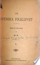 Ur svenska folklifvet