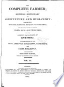 The Complete Farmer Or A General Dictionary Of Husbandry  Book