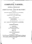 The Complete Farmer: Or, a General Dictionary of Husbandry ...