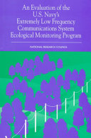 An Evaluation of the U S  Navy s Extremely Low Frequency Submarine Communications Ecological Monitoring Program