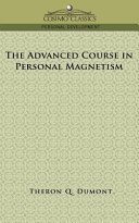 The Advanced Course in Personal Magnetism Pdf/ePub eBook