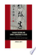 Thought Reform and China's Dangerous Classes