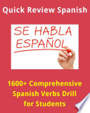 1600  Comprehensive Spanish Verbs Drill for Language Learners