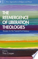 The Reemergence of Liberation Theologies