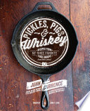 Pickles  Pigs   Whiskey
