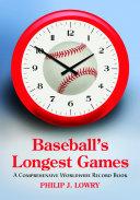 Baseball s Longest Games