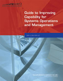 Guide to Improving Capability for Systems Operations and Management