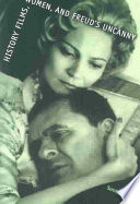 History Films  Women  and Freud s Uncanny Book
