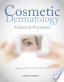 """Cosmetic Dermatology: Products and Procedures"" by Zoe Diana Draelos"