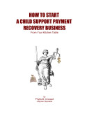 How To Start A Child Support Payment Recovery Business